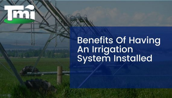Benefits Of Having An Irrigation System Installed